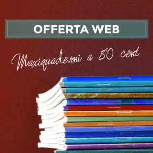 Offerta web: MaxiQuaderni a 80cent